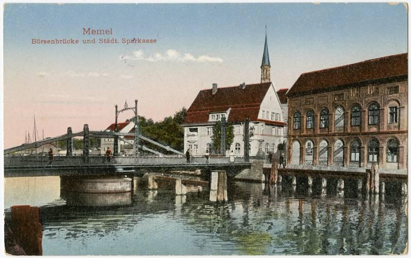 Memel Börsenbrücke und Städt. Sparkasse